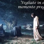 I Domenica di Avvento - Tutta la vita della Chiesa è una vita di Vigilanza